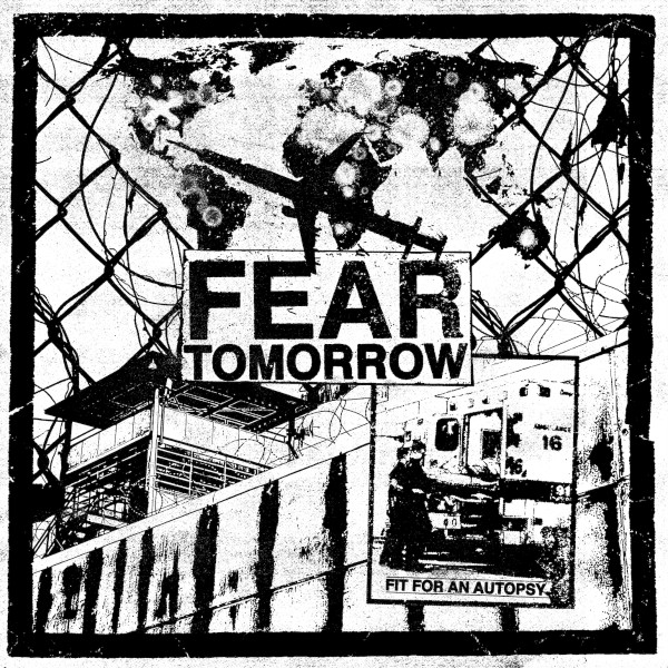FIT-FOR-AN-AUTOPSY-fear-tomorrow