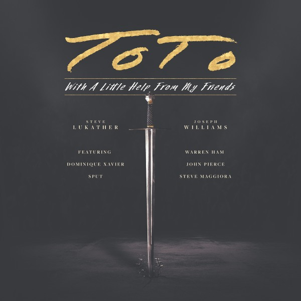 "TOTO Announce New Album 'With A Little Help From My Friends', Performance  Video ""Till The End"" Available 